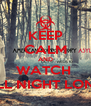 KEEP CALM AND WATCH  ALL NIGHT LONG - Personalised Poster A4 size