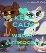 KEEP CALM And watch  Aristocats - Personalised Poster A4 size