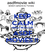 KEEP CALM AND WATCH ASDF MOVIES !! - Personalised Poster A4 size