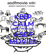 KEEP CALM AND WATCH ASDF MOVIES - Personalised Poster A4 size