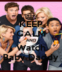 KEEP CALM AND Watch Baby Daddy - Personalised Poster A4 size