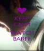 KEEP CALM AND WATCH BARFI! - Personalised Poster A4 size