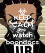 KEEP CALM AND watch boondocs - Personalised Poster A4 size