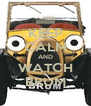 KEEP CALM AND WATCH BRUM - Personalised Poster A4 size