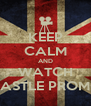 KEEP CALM AND WATCH CASTLE PROMO - Personalised Poster A4 size