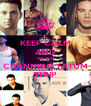 KEEP CALM AND WATCH CHANNING TATUM STRIP - Personalised Poster A4 size