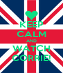 KEEP CALM AND WATCH CORRIE! - Personalised Poster A4 size