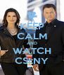 KEEP CALM AND WATCH CSI:NY - Personalised Poster A4 size