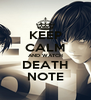 KEEP CALM AND WATCH DEATH NOTE - Personalised Poster A4 size