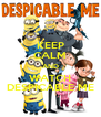 KEEP CALM AND WATCH DESPICABLE ME - Personalised Poster A4 size