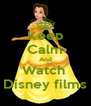 Keep Calm And Watch  Disney films - Personalised Poster A4 size