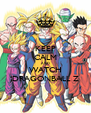 KEEP CALM AND WATCH DRAGONBALL Z - Personalised Poster A4 size