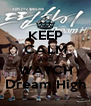 KEEP CALM AND WATCH Dream High - Personalised Poster A4 size