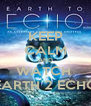 KEEP CALM AND WATCH  EARTH 2 ECHO - Personalised Poster A4 size