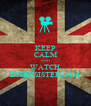 KEEP CALM AND WATCH ESSEXSISTERS1416 - Personalised Poster A4 size
