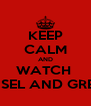 KEEP CALM AND WATCH  HANSEL AND GRETEL  - Personalised Poster A4 size