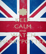 KEEP CALM AND WATCH HARRYPOTTER - Personalised Poster A4 size