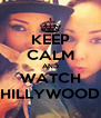 KEEP CALM AND WATCH HILLYWOOD - Personalised Poster A4 size