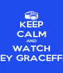 KEEP CALM AND WATCH JOEY GRACEFFA ! - Personalised Poster A4 size