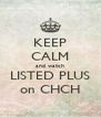 KEEP CALM and watch LISTED PLUS on CHCH - Personalised Poster A4 size