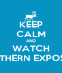 KEEP CALM AND WATCH NORTHERN EXPOSURE - Personalised Poster A4 size