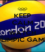 KEEP CALM AND WATCH OLIMPIC GAME  - Personalised Poster A4 size