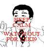 KEEP CALM AND WATCH OUT FOR LEKI9 - Personalised Poster A4 size