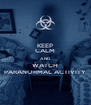 KEEP CALM AND WATCH PARANORMAL ACTIVITY - Personalised Poster A4 size