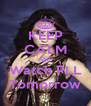 KEEP CALM AND Watch PLL Tomorrow - Personalised Poster A4 size
