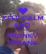 KEEP CALM AND  WATCH  PRANKV SPRANK - Personalised Poster A4 size