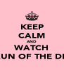 KEEP CALM AND WATCH SHAUN OF THE DEAD - Personalised Poster A4 size