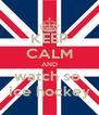 KEEP CALM AND watch so  ice hockey - Personalised Poster A4 size