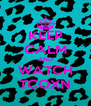 KEEP CALM AND WATCH TCOXN - Personalised Poster A4 size