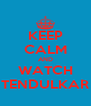 KEEP CALM AND WATCH TENDULKAR - Personalised Poster A4 size