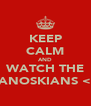 KEEP CALM AND WATCH THE JANOSKIANS <3 - Personalised Poster A4 size