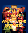 KEEP CALM AND WATCH THE MUPPETS - Personalised Poster A4 size