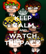 KEEP CALM AND WATCH THE PACK - Personalised Poster A4 size