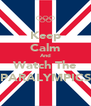 Keep Calm And Watch The PARALYMPICS - Personalised Poster A4 size