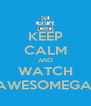 KEEP CALM AND WATCH TWOAWESOMEGAMERS - Personalised Poster A4 size
