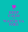 KEEP CALM AND WATCH YA  TOES  - Personalised Poster A4 size