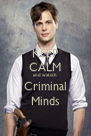 KEEP CALM and watcth Criminal Minds - Personalised Poster A4 size
