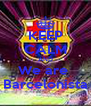 KEEP CALM AND We are  Barcelonista - Personalised Poster A4 size