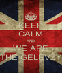 KEEP CALM AND WE ARE THE GELEVZY - Personalised Poster A4 size