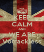 KEEP CALM AND WE ARE Votrackless - Personalised Poster A4 size