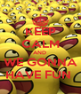 KEEP CALM AND  WE GONNA HAVE FUN  - Personalised Poster A4 size