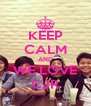 KEEP CALM AND WE LOVE CJR - Personalised Poster A4 size