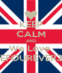 KEEP CALM AND We Love  SEFOUREVER31 - Personalised Poster A4 size