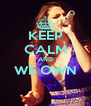 KEEP CALM AND WE OWN  - Personalised Poster A4 size