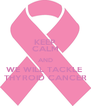 KEEP CALM AND WE WILL TACKLE  THYROID CANCER - Personalised Poster A4 size