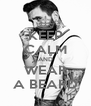 KEEP CALM AND WEAR A BEARD - Personalised Poster A4 size